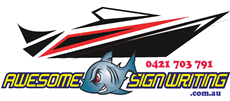 Awesome Signwriting | Boats, Cars, Trucks and Shops Signage